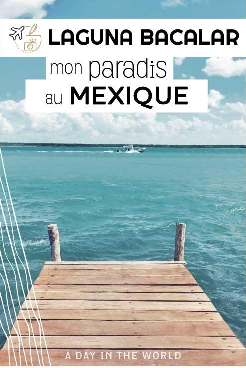 Découvre la laguna Bacalar, mon petit paradis au Mexique. Les activités, les meilleurs restaurants et les plus belles vues !