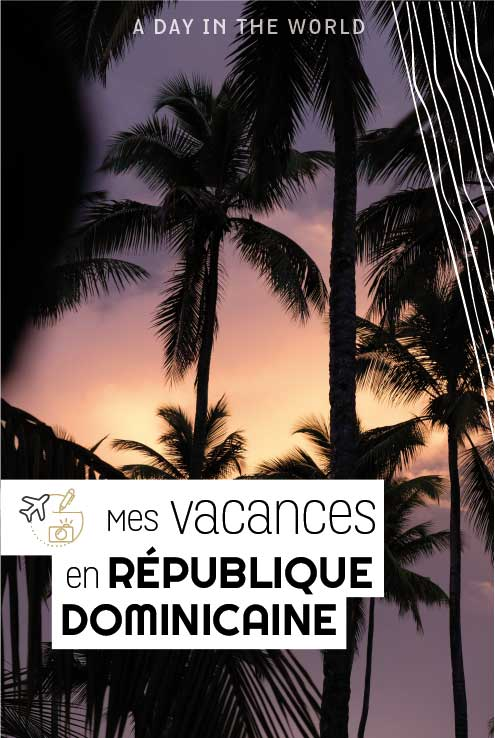 mes_vacances_en_republique_dominicaine-04